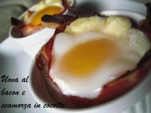 Uova al bacon e scamorza in cocotte