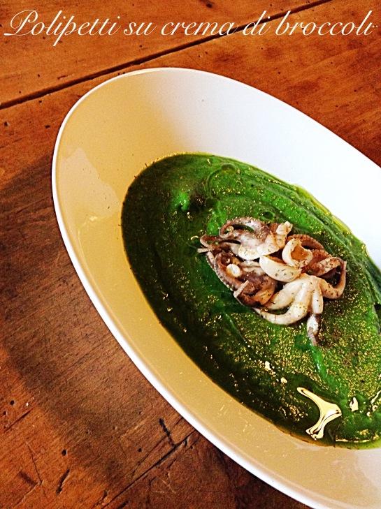Polipetti su crema di broccoli 2